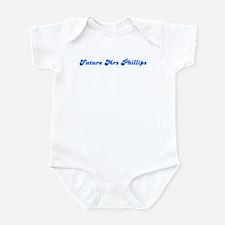Future Mrs Phillips Infant Bodysuit