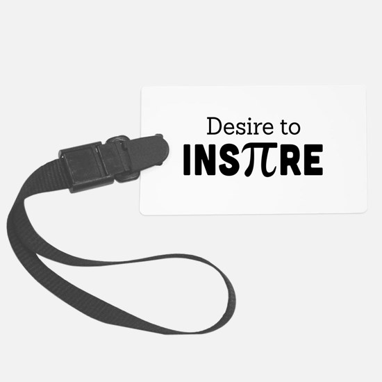 desire to inspire Luggage Tag