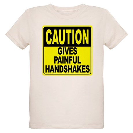 Gives Painful Handshakes Organic Kids T-Shirt