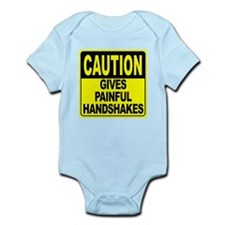Gives Painful Handshakes Infant Bodysuit