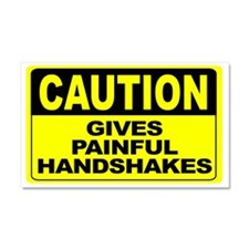 Gives Painful Handshakes Wide Car Magnet 20 x 12