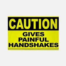 Gives Painful Handshake Rectangle Magnet (10 pack)