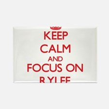 Keep Calm and focus on Rylee Magnets
