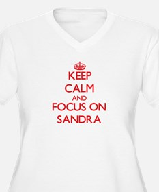 Keep Calm and focus on Sandra Plus Size T-Shirt