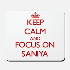 Keep Calm and focus on Saniya Mousepad