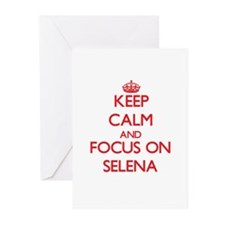 Keep Calm and focus on Selena Greeting Cards