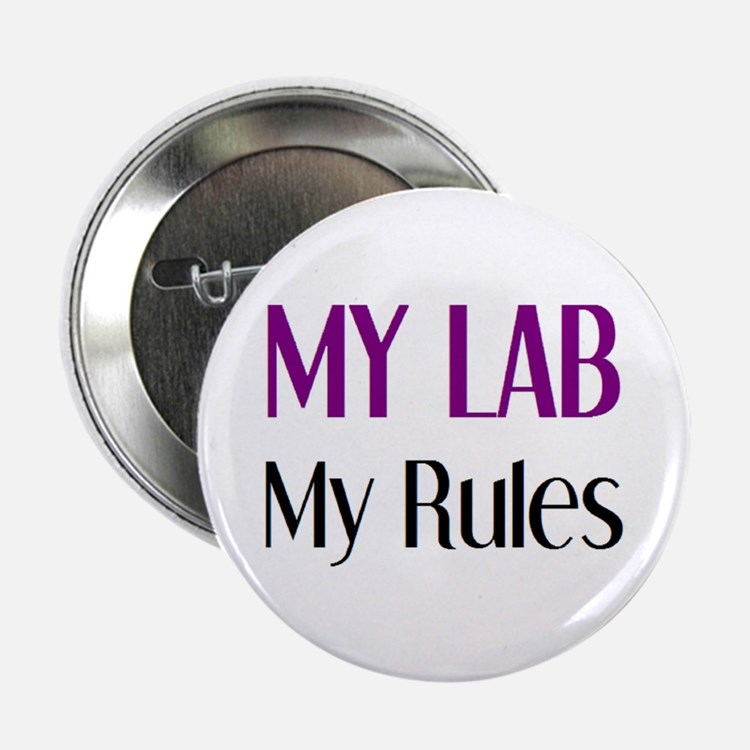 "my lab rules 2.25"" Button"
