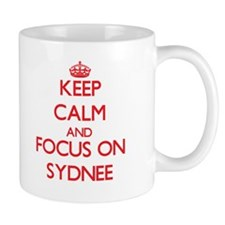 Keep Calm and focus on Sydnee Mugs