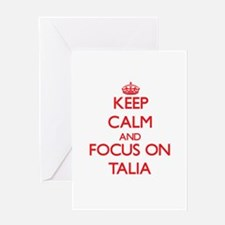 Keep Calm and focus on Talia Greeting Cards