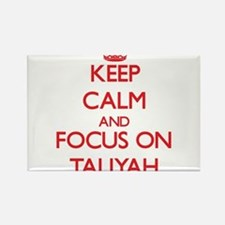 Keep Calm and focus on Taliyah Magnets