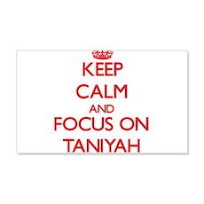 Keep Calm and focus on Taniyah Wall Decal