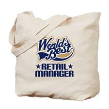 Retail manager Tote Bag