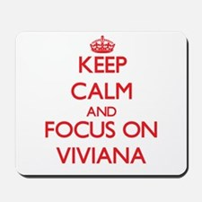 Keep Calm and focus on Viviana Mousepad