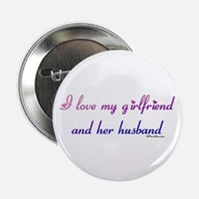 I love my girlfriend and her Button