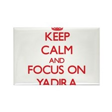 Keep Calm and focus on Yadira Magnets