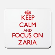 Keep Calm and focus on Zaria Mousepad