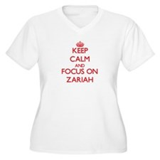 Keep Calm and focus on Zariah Plus Size T-Shirt