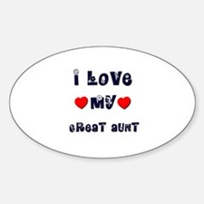 I Love MY GREAT AUNT Oval Decal