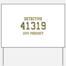 Badge Number Yard Sign