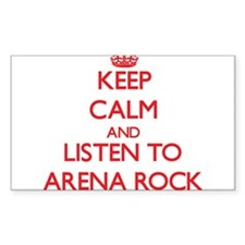 Keep calm and listen to ARENA ROCK Decal