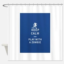 Keep Calm and Play With a Zombie - FULL Shower Cur