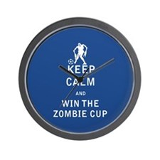 Keep Calm and Win The Zombie Cup - FULL Wall Clock
