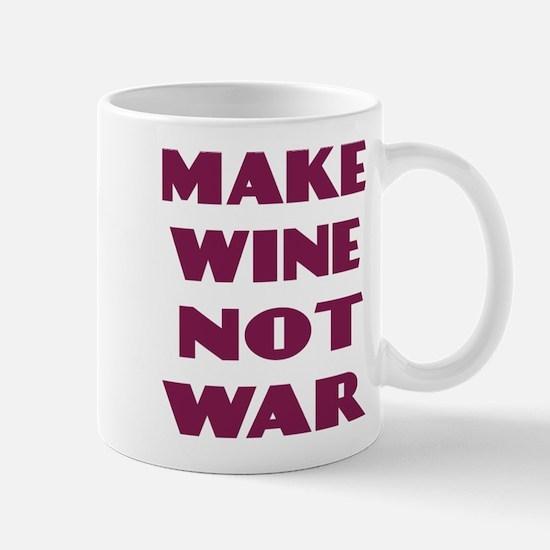Make Wine Not War Mug