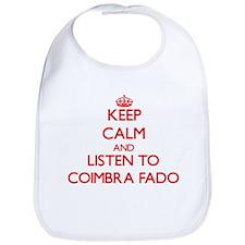 Keep calm and listen to COIMBRA FADO Bib