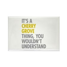 Its A Cherry Grove Thing Rectangle Magnet