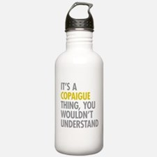 Its A Copaigue Thing Water Bottle