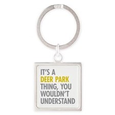 Its A Deer Park Thing Square Keychain