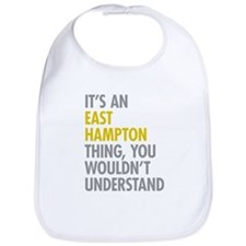 Its An East Hampton Thing Bib
