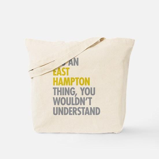 Its An East Hampton Thing Tote Bag