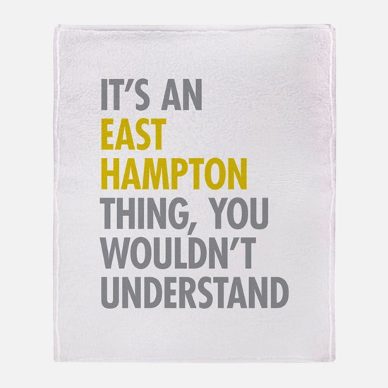 Its An East Hampton Thing Throw Blanket