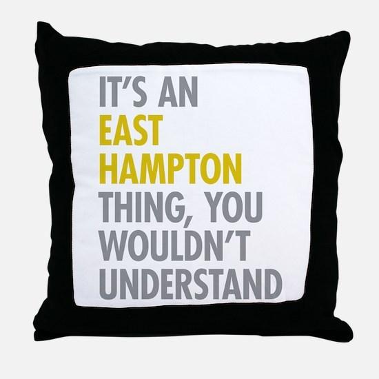Its An East Hampton Thing Throw Pillow