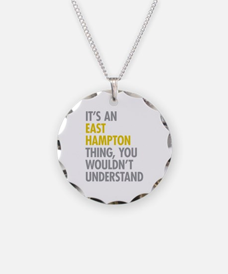 Its An East Hampton Thing Necklace
