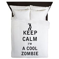 Keep Calm Im a Cool Zombie Queen Duvet
