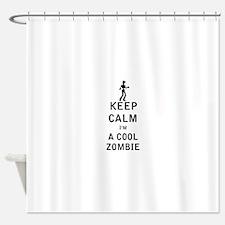 Keep Calm Im a Cool Zombie Shower Curtain