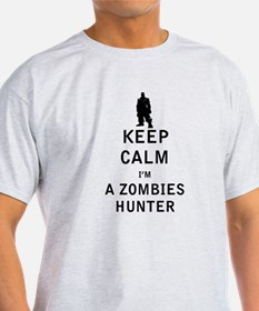Keep Calm Im a Zombies Hunter T-Shirt