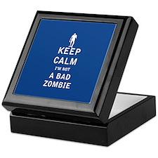 Keep Calm Im Not a Bad Zombie - FULL Keepsake Box