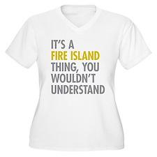 Its A Fire Island T-Shirt
