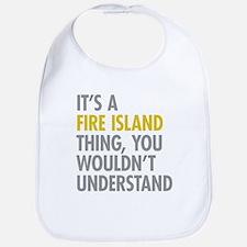 Its A Fire Island Thing Bib