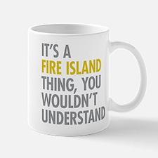 Its A Fire Island Thing Mug