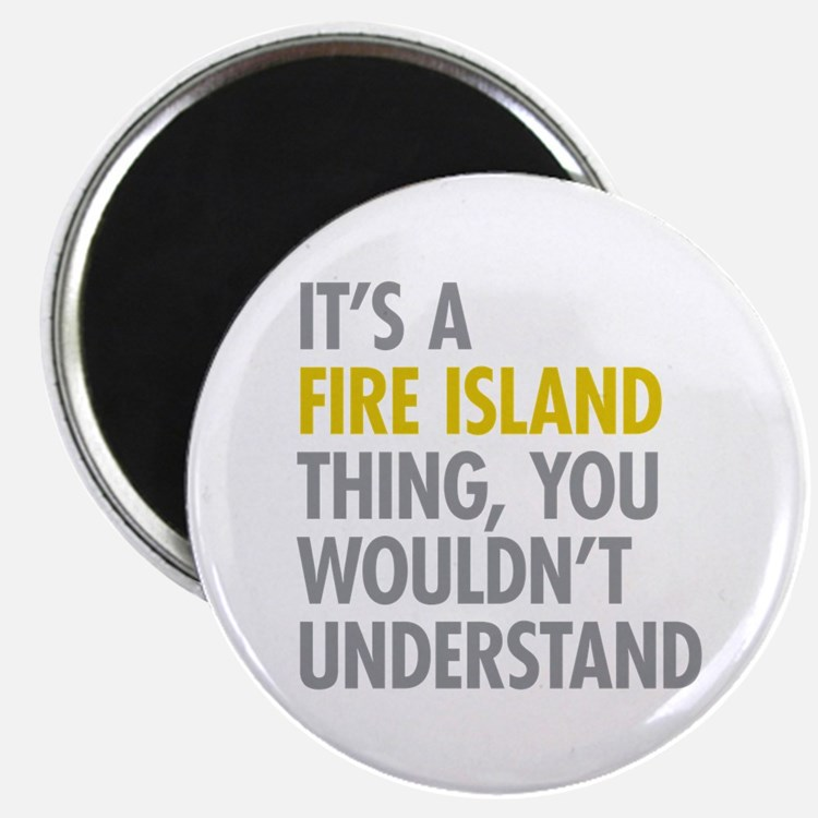 Its A Fire Island Thing Magnet