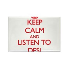 Keep calm and listen to DESI Magnets