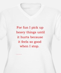 For fun I pick up heavy T-Shirt