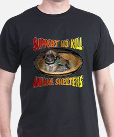 Support No Kill Animal Shelters T-Shirt