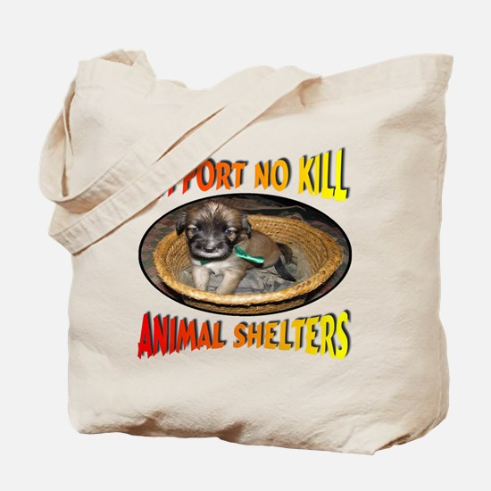 Support No Kill Animal Shelters Tote Bag