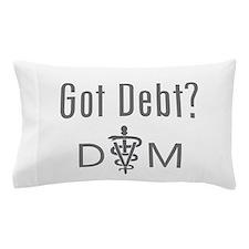 Got Debt - DVM Pillow Case