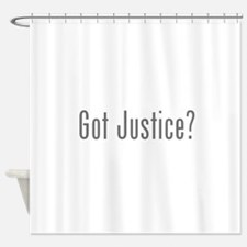 Got Justice? Shower Curtain